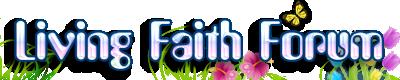Living faith forum