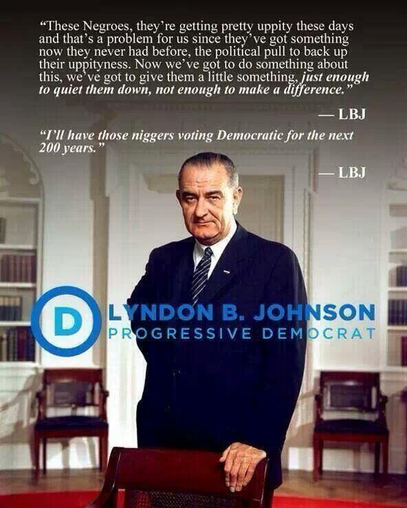 Political graphics, etc-lbj-racist2-jpeg