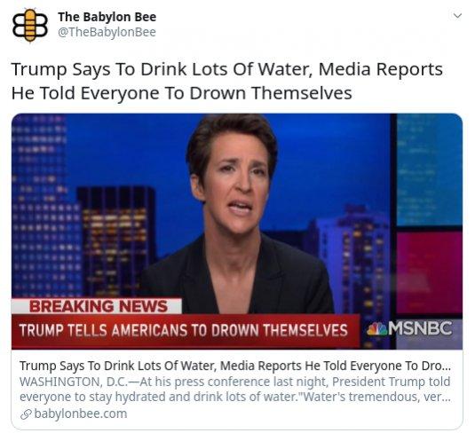 Political graphics, etc-fireshot-capture-071-babylon-bee-twitter_-_trump-drink-lots-water-media_-jpg